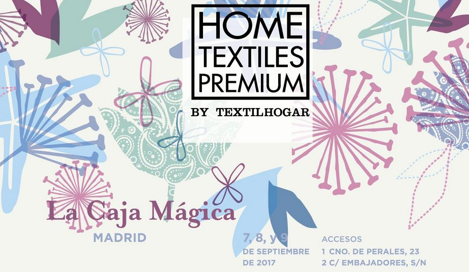 HOME TEXTILES PREMIUM BY TEXTIL HOGAR 2017